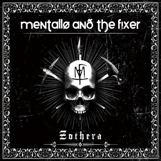 29/10/2014 : MENTALLO & THE FIXER - Zothera