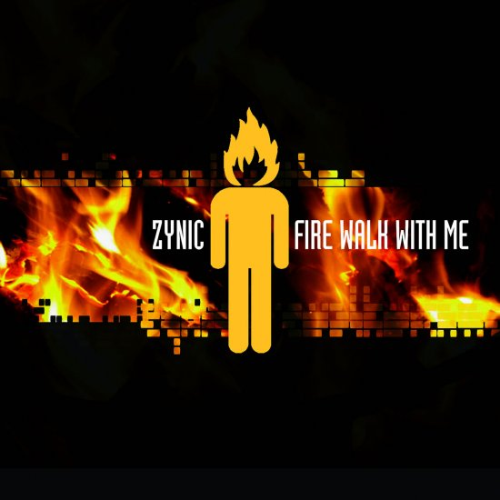 11/08/2011 : ZYNIC - Fire Walk With Me