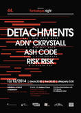 Fantastique.Night XLIV: Detachments (uk), ADN' CKRYSTALL (f), Ash Code (it/d), Risk Risk (d) + afterparty