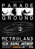 PARADE GROUND + METROLAND