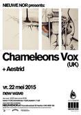 Chameleons Vox (UK) + Aestrid