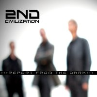 CD 2ND CIVILIZATION Report From The Dark