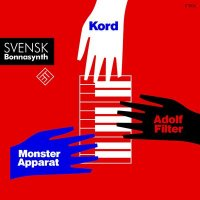 CD ADOLF FILTER/KORD/MONSTER APPARAT Svensk Bonnasynth