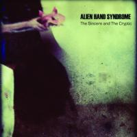 CD ALIEN HAND SYNDROME The Sincere And The Cryptic