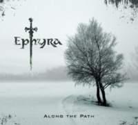 CD EPHYRA Along The Path