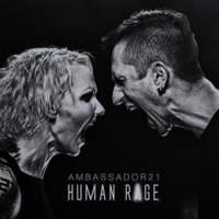 CD AMBASSADOR21 Human Rage