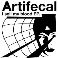 CD ARTIFECAL I Sell My Blood