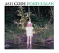 CD ASH CODE Posthuman