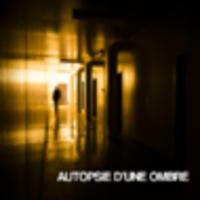 """CD AUTOPSIE D'UNE OMBRE """"Premier EP Éponyme"""""""