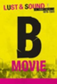 CD FILMFEST GHENT 2015 B-Movie: Lust & Sound in West-Berlin 1979-1989