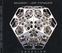 CD BALKANSKY & LOOP STEPWALKER Adhesion