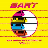 CD VARIOUS ARTISTS BART [Bay Area Retrograde (Vol. 1)]