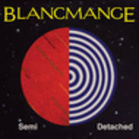 CD BLANCMANGE Semi Detached
