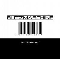 CD BLITZMASCHINE Faustrecht