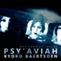 CD PSY'AVIAH FEAT. KYOKO BAERTSOEN Our Common Future EP