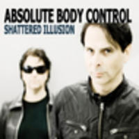 CD ABSOLUTE BODY CONTROL Shattered Illusion
