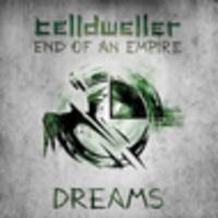 CD CELLDWELLER End Of An Empire - Dreams EP
