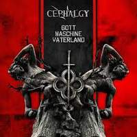 CD CEPHALGY Gott Maschine Vaterland