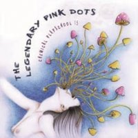 CD THE LEGENDARY PINK DOTS Chemical Playschool 15