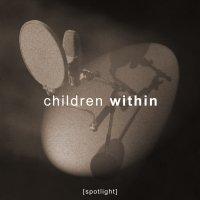 CD CHILDREN WITHIN Spotlight