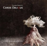 CD CORDE OBLIQUE A Hail Of Bitter Almonds