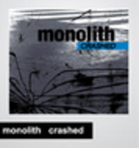 CD MONOLITH Crashed