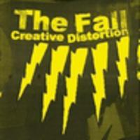 CD THE FALL Creative Distortion