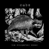 CD CUBS The Whispering Woods