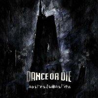 CD DANCE OR DIE Nostradamnation