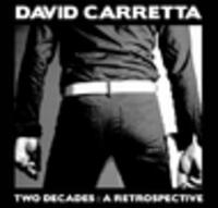 CD DAVID CARRETTA Two Decades: A Retrospective