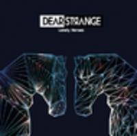 CD DEAR STRANGE Lonely Heroes