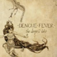 CD DENGUE FEVER The Deepest Lake