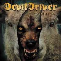 CD DEVILDRIVER Trust No One