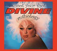 CD DIVINE Shoot Your Shot - Anthology
