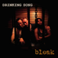 CD BLEAK Drinking Song