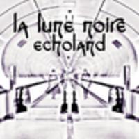 CD LA LUNE NOIRE ECHOLAND