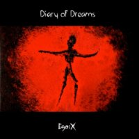 CD DIARY OF DREAMS Ego:X