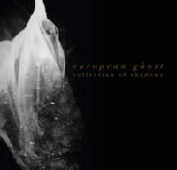 CD EUROPEAN GHOST Collections Of Shadows
