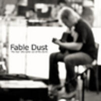 CD FABLE DUST The man who came out of the storm