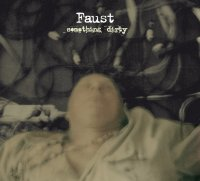 CD FAUST Something Dirty