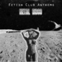CD METAL DISCO Fetish Club Anthems