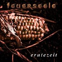CD FEUERSEELE Erntezeit