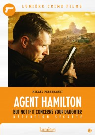 CD TOBIAS FALK Agent Hamilton - But not if it concerns your daughter