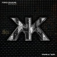 CD TRAKKTOR Force Majeure
