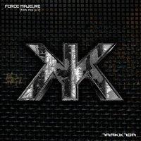 CD TRAKKTOR Force Majeure