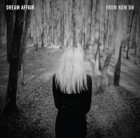 CD DREAM AFFAIR From Now On