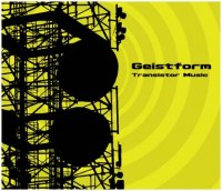 CD GEISTFORM Transistor Music