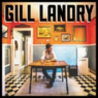 CD GILL LANDRY Gill Landry