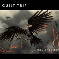 CD GUILT TRIP Feed The Fire