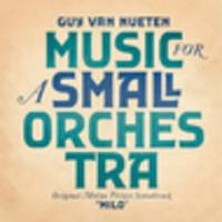 CD GUY VAN NUETEN Music for a Small Orchestra (OST Milo)